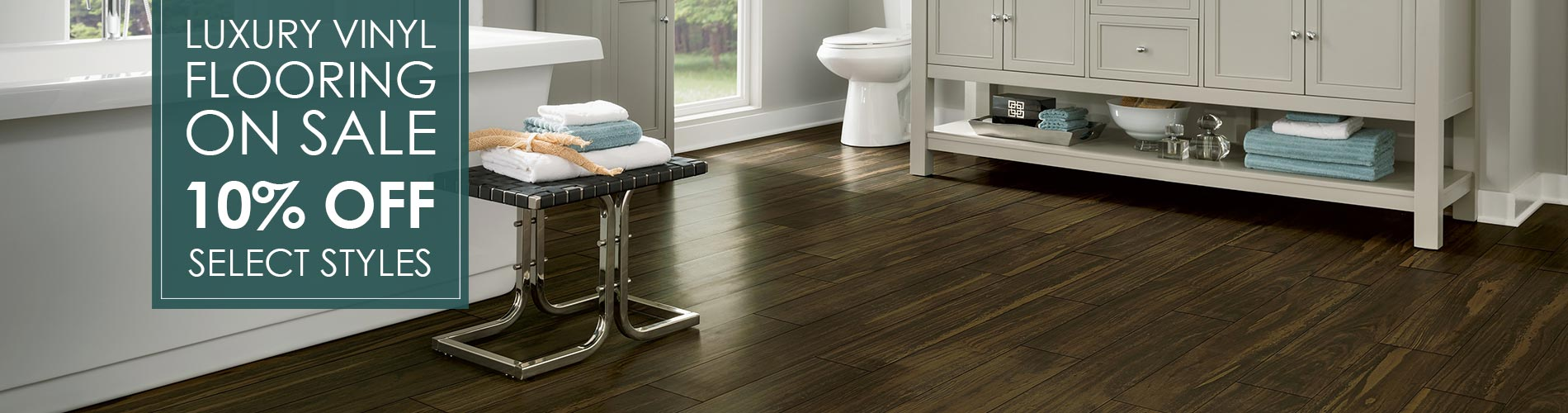 10% Off select Luxury Vinyl Flooring! Stop by our showroom in Livermore, California  to see even more amazing deals!